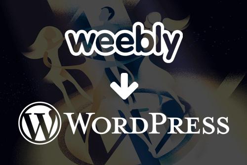 ¿Migrar de Weebly a WordPress? ¡Hazlo tú mismo con esta súper guía paso a paso!